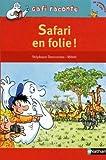 Safari en folie !
