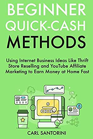 6025f3fdb348 Amazon.com  Beginner Quick-Cash Methods  Using Internet Business ...
