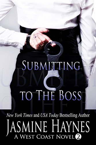 submitting-to-the-boss-a-west-coast-novel-book-2-west-coast-series