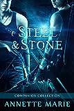 Steel & Stone Companion Collection (Steel & Stone Book 6)