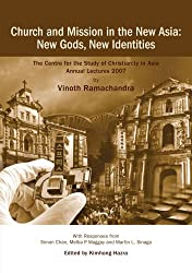 Church and Mission in the New Asia: New Gods, New Identities