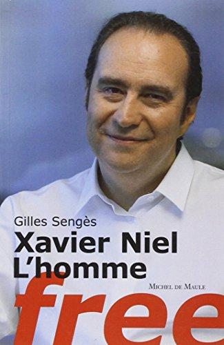 Xavier Niel, lhomme Free Gilles Sengès