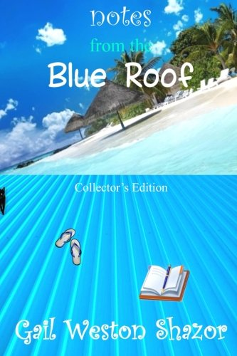 Download Notes from the Blue Roof: Collector's Edition ebook