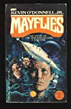Mayflies, Kevin O'Donnell, 0425042901