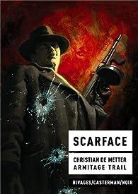 Scarface par Christian de Metter