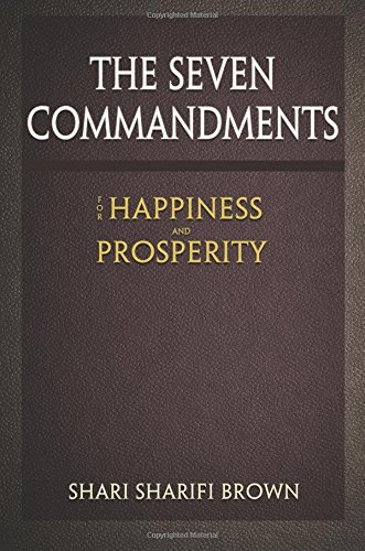 The Seven Commandments for Happiness and Prosperity pdf