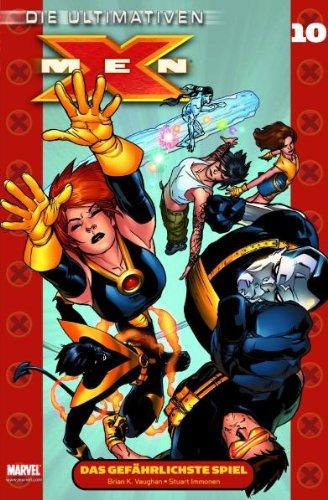 Die Ultimativen X-Men, Band 10: Das gefährlichste Spiel