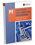 Electrical and Computer Engineering: PE Electrical & Electronics License Review Manual