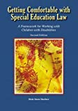 img - for By Dixie Snow Huefner - Getting Comfortable with Special Education Law: A Framework for W (2nd Edition) (2005-10-16) [Paperback] book / textbook / text book
