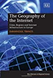 The Geography of the Internet, Emmanouil Tranos, 1781953368
