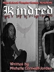 Kindred (Night School Vampire Hunter Trilogy (Novella series) Book 2)