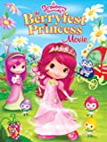 Strawberry Shortcake Movie: The Berryfest Princess - Best Reviews Guide