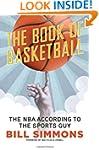 The Book of Basketball: The NBA Accor...