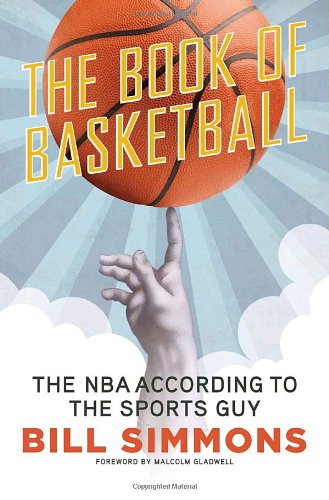 The Book of Basketball: The NBA According to The Sports Guy by ...