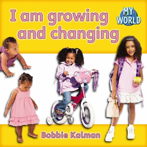 I Am Growing and Changing (My World, Level C)