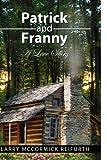 Patrick and Franny, Larry McCormick Reifurth, 1441570535