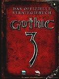 Gothic 3 - Das offizielle Strategiebuch