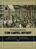 The Encyclopedia of the Stone-Campbell Movement: Christian Church (Disciples of Christ), Christian Churches/Churches of Christ, Churches of Christ
