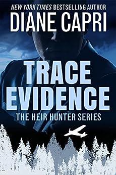 Trace Evidence (The Heir Hunter Book 2) by [Capri, Diane]