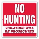 18'' x 18'' - Aluminum Sign - No Hunting