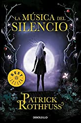 La música del silencio / The Slow Regard of Silent Things (Spanish Edition)