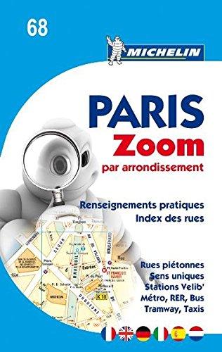 Michelin Paris Zoom par arrondissement: Stadtplan (MICHELIN Stadtpläne, Band 68)
