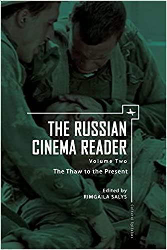 Amazon Com The Russian Cinema Reader Volume Ii The Thaw To The Present Cultural Syllabus 9781618113214 Rimgaila Salys Books