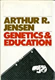 Genetics and Education, Arthur R. Jensen, 0060121920
