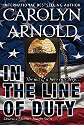 In the Line of Duty (Detective Madison Knight Series Book 7)