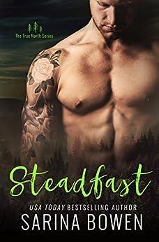 Steadfast (True North Book 2) by [Bowen, Sarina]