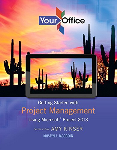 Your Office: Getting Started with Project Management (Your Office for Office 2013)