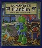 La manta de Franklin (Spanish Edition)