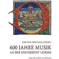 600 Jahre Musik an der Universität Leipzig: Studien anlässlich des Jubiläums