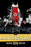 The Man in the High Castle Panel: SDCC 2016