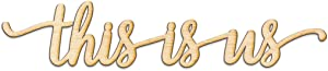 """This is us Script Wood Sign Home Decor Wall Art Unfinished Charlie 8"""" x 1.5"""""""
