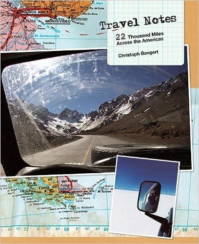 Téléchargez des livres sur iphone 3 Travel Notes: 22 Thousand Miles Across the Americas 1576873331 by Christoph Bangert PDF