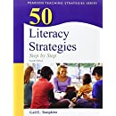 50 Literacy Strategies: Step-by-Step (4th Edition) (Books by Gail Tompkins)
