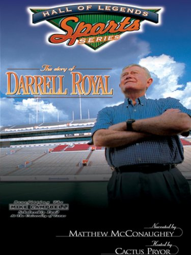 The Story of Darrell Royal