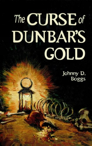 book cover of The Curse of Dunbar\'s Gold