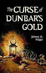 The Curse of Dunbar's Gold