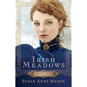 Irish Meadows (Courage to Dream)