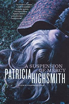 A Suspension of Mercy by [Highsmith, Patricia]