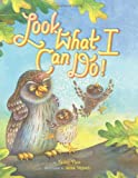 Look What I Can Do!, Nancy Viau, 1419705296