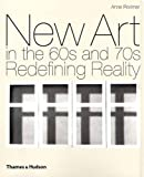 New Art in the '60s and '70s, Anne Rorimer, 0500237824