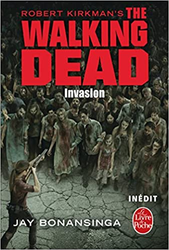 The Walking Dead , Tome 6 : Invasion (2016)
