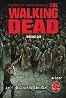 The Walking Dead, tome 6 : Invasion (roman) par Bonansinga