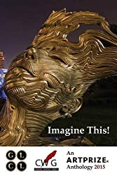 Imagine This!: An ArtPrize Anthology