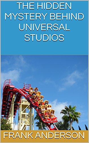 The Hidden Mystery Behind Universal Studios