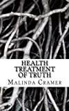 img - for Health Treatment of Truth book / textbook / text book