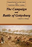 The Campaign and Battle of Gettysburg, E. J. Fiebeger, 0977712583